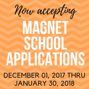 Now Accepting Magnet School Applications