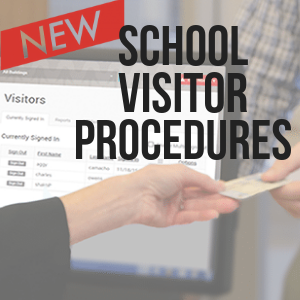 NEW Visitor Management Procedures