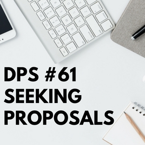 DPS Seeking for Proposals