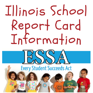 IL School Report Card & ESSA Information