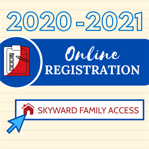 Online Registration open for 2020-2021 School Year