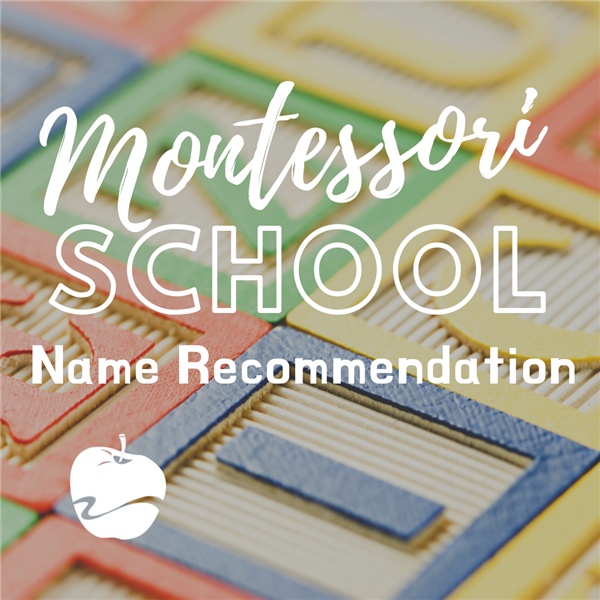 Montessori Name Recommendation